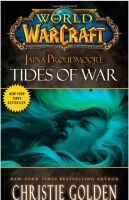 Книга Warcraft Jaina Proudmoore: Tides of War (Мягкий переплёт) (Eng)