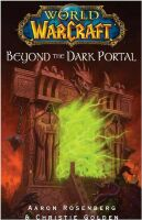 Книга Warcraft Beyond the Dark Portal (Мягкий переплёт) (Eng)